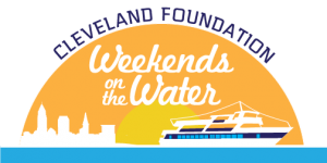 SEPTEMBER CENTENNIAL GIFT: CLEVELAND FOUNDATION WEEKENDS ON THE WATER SEPT. 13 AND 28
