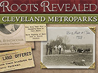 New Cleveland Metroparks History Blog - Roots Revealed