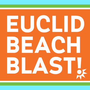 COME OUT AND PLAY AT EUCLID BEACH BLAST